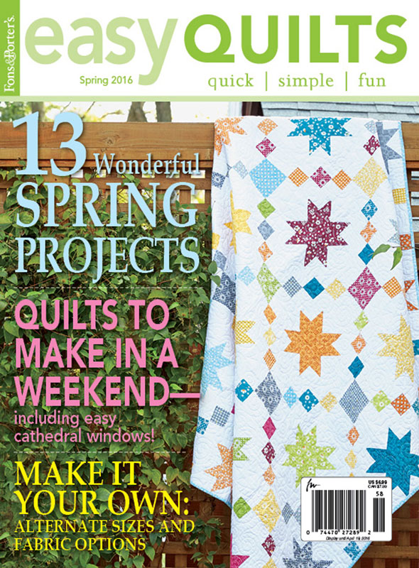 Easy Quilts Spring 2016 - Fons & Porter - The Quilting Company : quick quilt magazine - Adamdwight.com