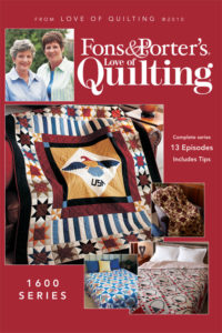 Fons & Porter's Love of Quilting 1600 Series