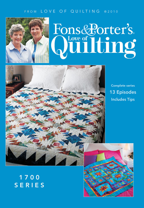 Fons & Porter's Love of Quilting 1700 Series