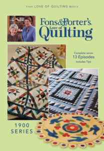 Fons & Porter's Love of Quilting 1900 Series