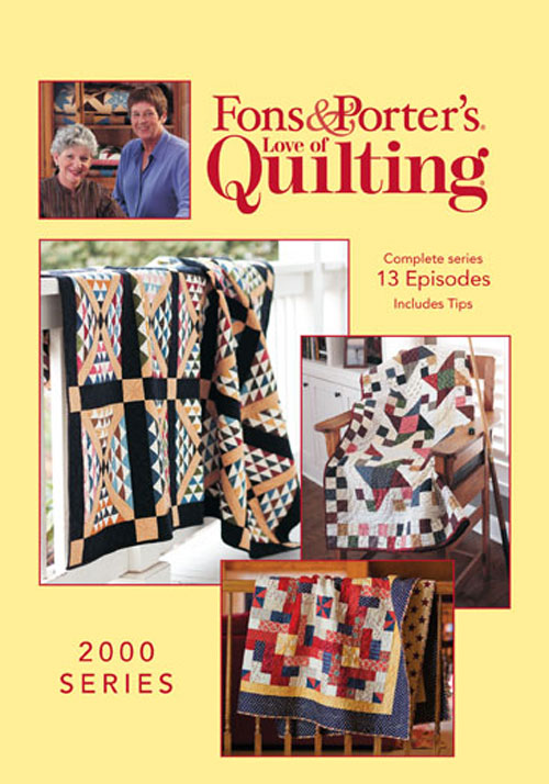Fons & Porter's Love of Quilting 2000 Series