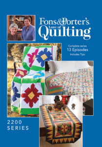 Fons & Porter's Love of Quilting 2200 Series