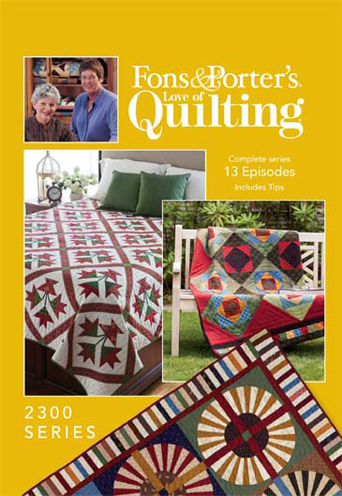 Fons & Porter's Love of Quilting 2300 Series