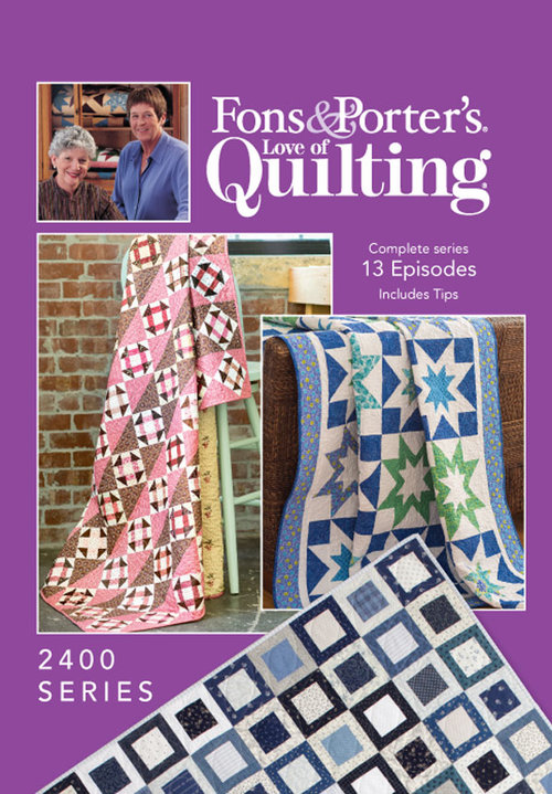 Fons & Porter's Love of Quilting 2400 Series
