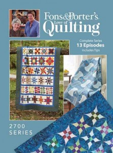 Love of Quilting TV Show - 2700 Series - Fons & Porter - The ... : quilting fons and porter - Adamdwight.com
