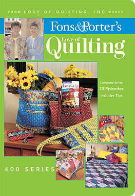 Fons & Porter's Love of Quilting 400 Series