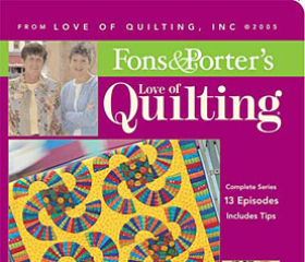 Fons & Porter's Love of Quilting 500 Series