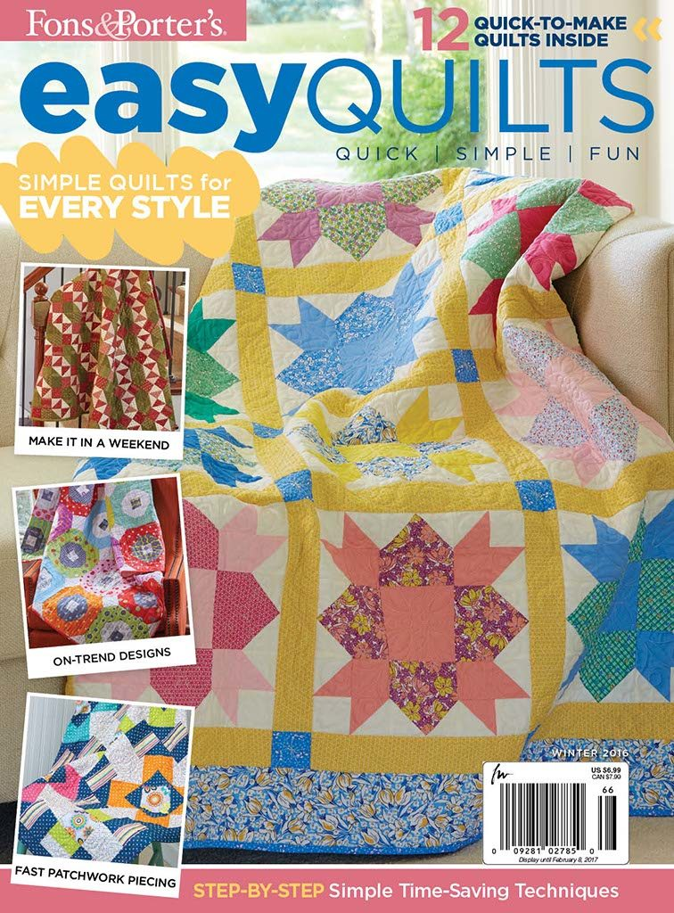 Easy Quilts Winter 2016 - Fons & Porter - The Quilting Company : fons and porter quilt kits - Adamdwight.com