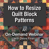 How to Resize Quilt Block Patterns Workshop Wednesday: Resizing Quilt Blocks