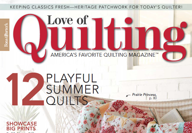 Fons & Porter Love of Quilting May June 2018 Issue