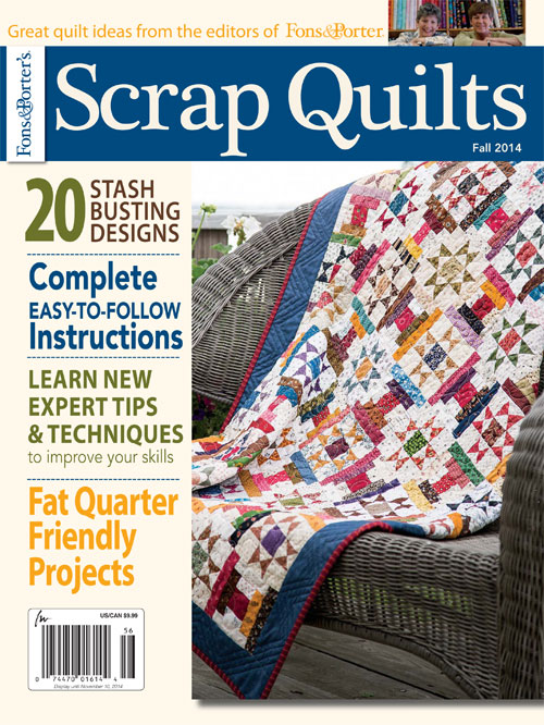 Scrap Quilts Fall 2014 - Fons & Porter - The Quilting Company : quilting fons and porter - Adamdwight.com