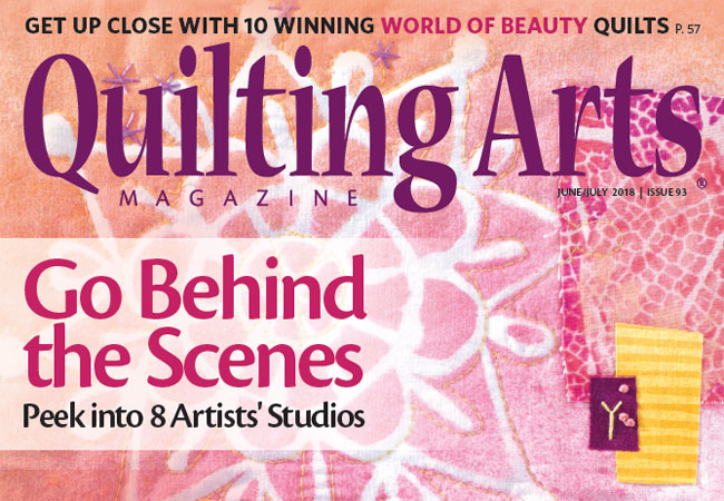 Quilting Arts Magazine - June/July 2018 Issue