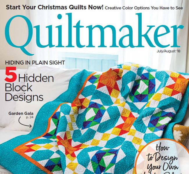 Quiltmaker Magazine - July/August 2018