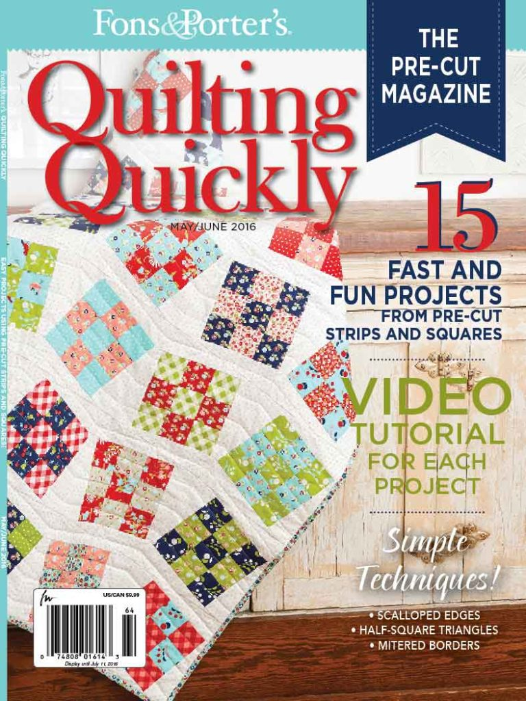 Quilting Quickly May/June 2016 - Fons & Porter - The Quilting Company : quilting fons and porter - Adamdwight.com