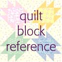 FREE downloadable Quilt Block Patterns from the McCall's Quilting Block Reference Library