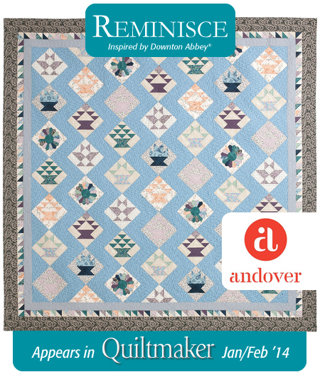 Quiltmaker Downton Abbey Quilt Quiltmaker + Downton Abbey + Andover = Fabulous!