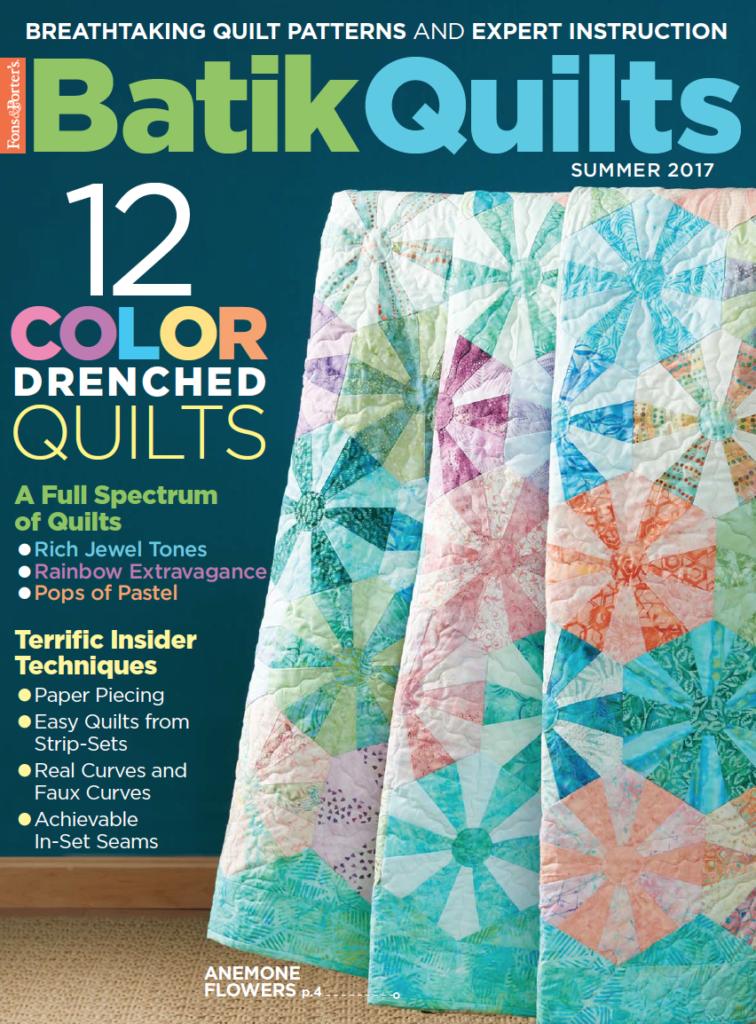 Batik Quilts Summer 2017 Fons Amp Porter The Quilting