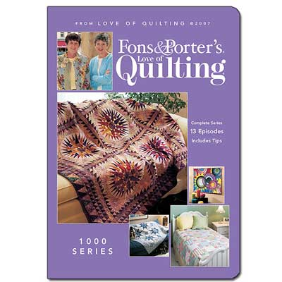 Fons & Porter's Love of Quilting 1000 Series