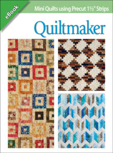 "<i>Mini Quilts Using Precut 1½"" Strips</i>, Designs by Scott Flanagan, 4th & Main Designs"