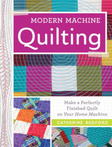 Cover of the quilting book Modern Machine Quilting by Catherine Redford
