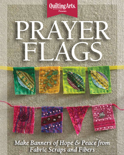Quilting Arts Magazine - Prayer Flags eBook