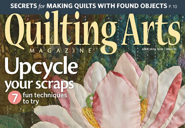 Quilting Arts Magazine - April May 2018 Issue
