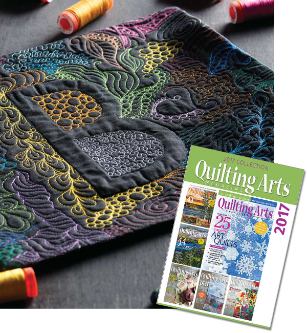 Quilting Arts Magazine 2017 Collection