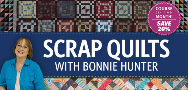 Scrap Quilts with Bonnie Hunter