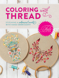 Cover of the quilting book Coloring with Thread by Tula Pink