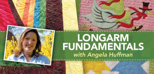 Long Arm Quilting - Longarm Fundamentals with Angela Huffman Course