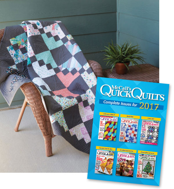 Quick Quilts Magazine - McCall's Quick Quilts 2017 Collection