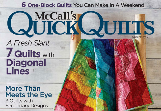 Quick Quilts Magazine - McCall's Quick Quilts April/May 2018 Issue