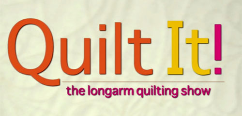 Long Arm Quilting - Quilt It! The Longarm Quilting Show