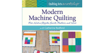 Modern Machine Quilting: Free Motion Stipples, Swirls, Feathers, and More