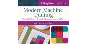 Modern Machine Quilting: Straight Lines, Spirals, Serpentines, and More!