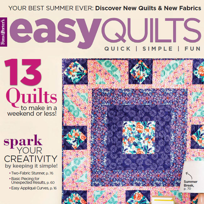 Easy Quilts Magazine - Summer 2018 Issue