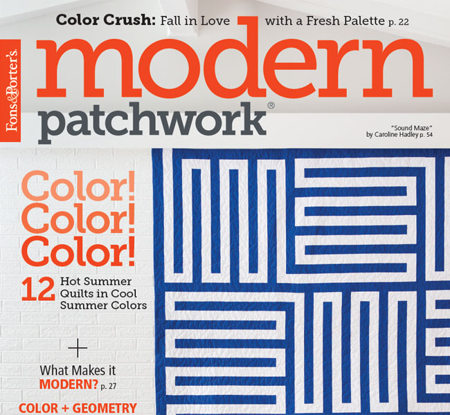 Modern Patchwork Magazine - July/August 2018 Issue