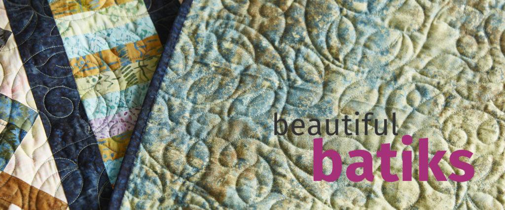 Batiks Quilts and Fabrics - Beautiful batik bed quilts and more
