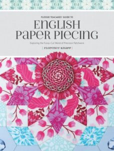 Quilting book Flossie Teacakes' Guide to English Paper Piecing