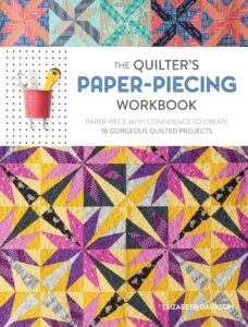 Quilting book: The Quilter's Paper-Piecing Workbook