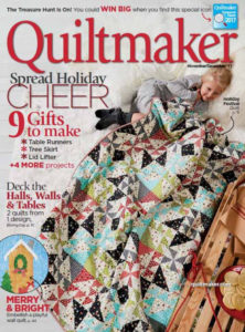 Quiltmaker November/December 2017 Holiday Festival
