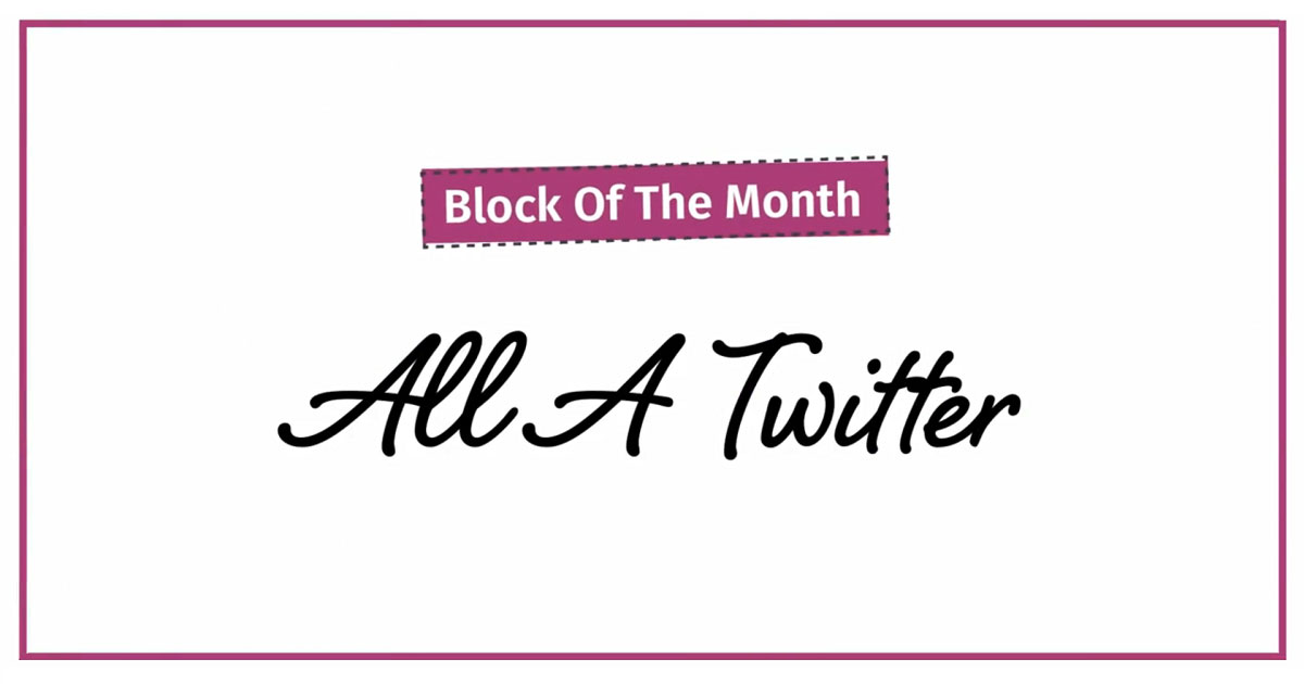All a Twitter Block of the Month Preview