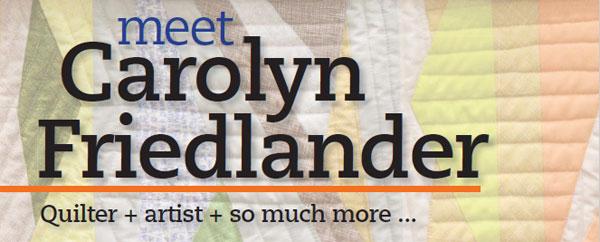 Meet modern quilter Carolyn Friedlander in this interview