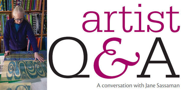 Interview with Jane Sassaman from the pages of Quilting Arts